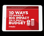 10 Ways to Make a Big Impact on a Small Budget